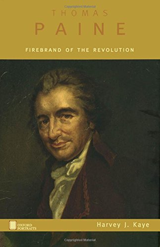 Thomas Paine: Firebrand of the Revolution (Oxford Portraits)
