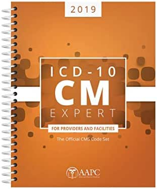 ICD-10-CM Expert 2019 for Providers & Facilities (ICD-10-CM Complete Code Set)