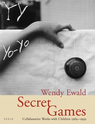 Secret Games: Collaborative Works with Children 1969-1999 by Wendy Ewald (2000-08-15)