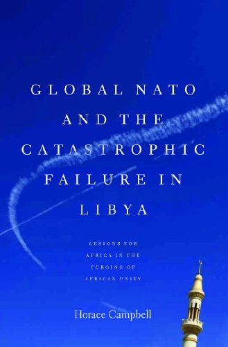 Global NATO and the Catastrophic Failure in Libya