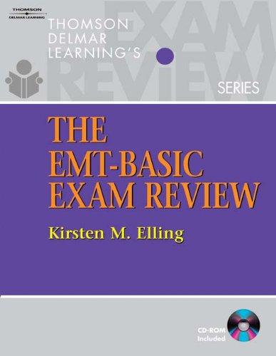 The EMT Basic Exam Review (Exam Review Series)