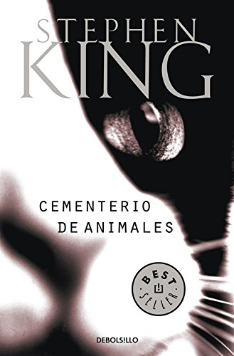 Cementerio de animales (BEST SELLER) Tapa blanda – 28 mar 2014 Stephen King DEBOLSILLO 8497930991 Horror - General