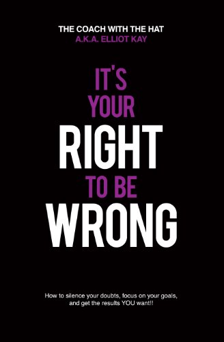 Its Your Right To Be Wrong