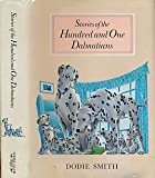 img - for Stories of the Hundred and One Dalmatians (Dalmations) book / textbook / text book