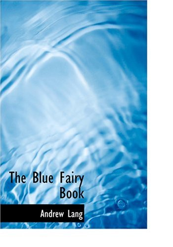 The Blue Fairy Book (Large Print Edition) pdf epub