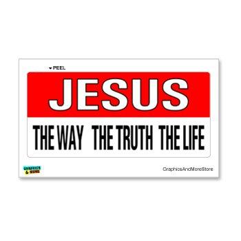 Jesus The Way Truth Life Christian - Window Bumper Locker - Window Christian