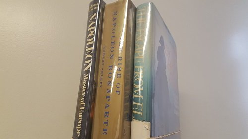 3 Volumes of Books on Napoleon: 1) A. Horne's Napoleon Master of Europe 2) R.Asprey's Rise of Napoleon Bonaparte 3) MacKenzie's The Escape From Elba The Fall & Flight of Napoleon 1814-1815