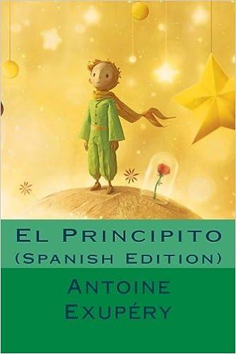 El Principito (Spanish Edition): Amazon.es: Exupéry, Antoine Saint ...