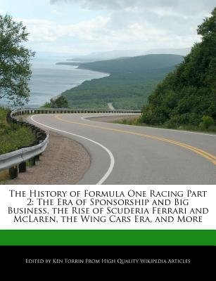 [ The History of Formula One Racing Part 2: The Era of Sponsorship and Big Business, the Rise of Scuderia Ferrari and McLaren, the Wing Cars Era, and More Torrin, - Scuderia Parts