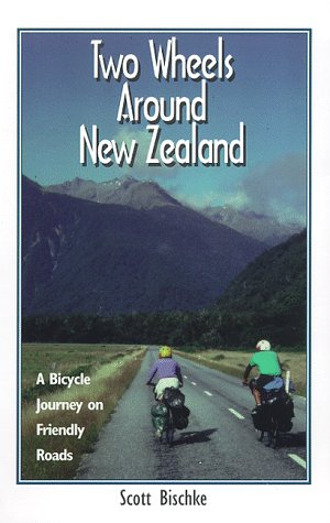 Two Wheels Around New Zealand: A Bicycle Journey on Friendly Roads pdf
