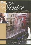 Venise vue par Jean d'Ormesson