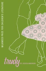 Trudy (Milkweed Prize for Children's Literature)