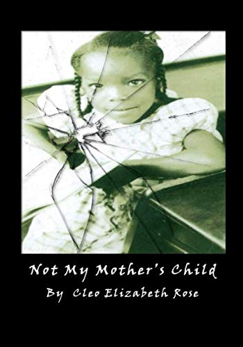Not My Mother's Child (Cleo Rose)