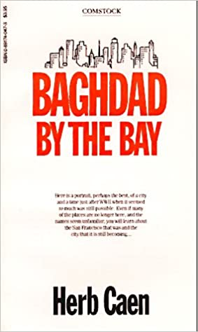 Baghdad by the Bay