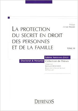 La protection du secret en droit des personnes et de la famille pdf, epub
