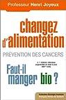 Changer d'alimentation : Prévention des cancers