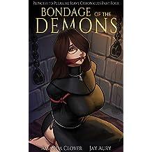 Princess to Pleasure Slave Chronicles (Book Four): Bondage of the Demons