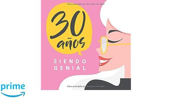 30 Años Siendo Genial: Regalo de Cumpleaños Original y ...