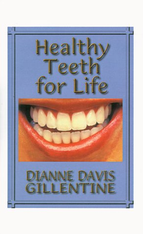Healthy Teeth for Life