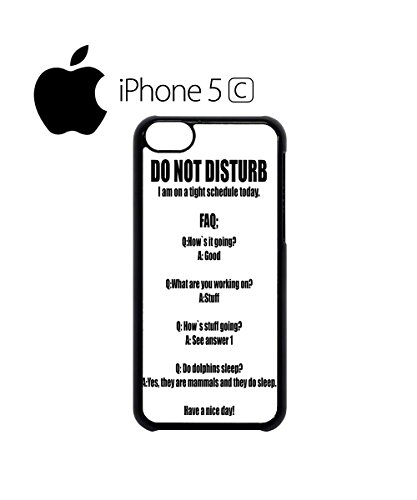 Do Not Disturb Tight Schedule Work Mobile Cell Phone Case Cover iPhone 5c White