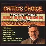 Critic's Choice: Leonard Maltin's Best Movie Themes of the '90s