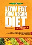 The Low-Fat Raw Vegan Diet in Practice DVD, by Frederic Patenaude