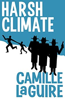 Harsh Climate (English Edition) de [LaGuire, Camille]