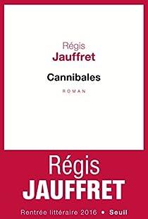 Cannibales par Jauffret