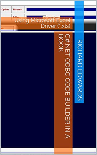 Amazon com: C# NET ODBC CODE BUILDER IN A BOOK: Using Microsoft