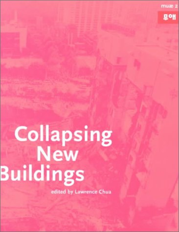 Collapsing New Buildings (Muae, No 2)