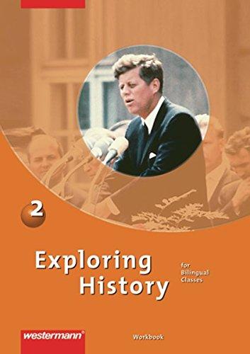 Exploring History: Workbook 2 (Exploring History SI, Band 4)
