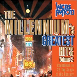 The Millennium's Greatest Hits Vol. 2 (WCBS FM 101.1) by Collectables