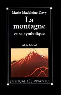 La montagne et sa symbolique par Marie-Madeleine Davy