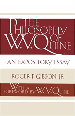 the philosophy of w v quine an expository essay roger f  the philosophy of w v quine an expository essay roger f gibson jr w v quine 9780813008554 com books