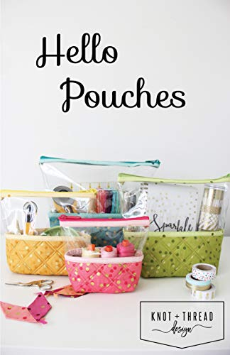 Knot and Thread Designs KAT102 Hello Pouches Pattern
