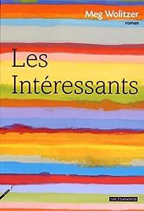 vignette de 'Les intéressants (Meg Wolitzer)'