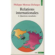 Relations internationales, tome 1: Questions régionales