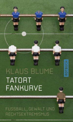 Amazon Com Tatort Fankurve Fussball Gewalt Und