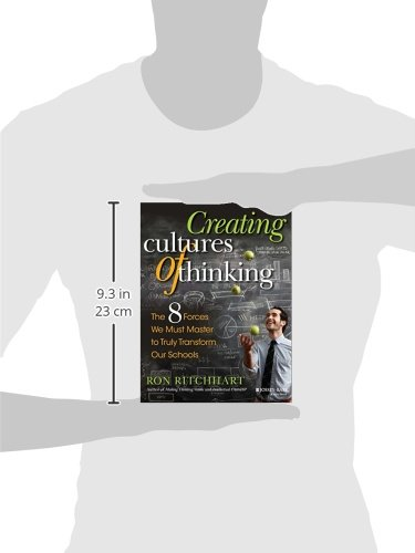 Creating Cultures of Thinking: The 8 Forces We Must Master to ...