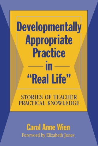 Developmentally Appropriate Practice in