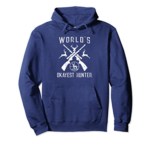 Unisex World's Okayest Hunter Sweatshirt Funny Hunting Gift Large Navy