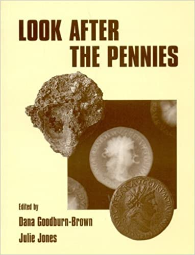 Look After the Pennies by Dana Goodburn-Brown (2007-02-14)