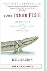 (Your Inner Fish: A Journey Into the 3.5-Billion-Year History of the Human Body) [By: Shubin, Neil] [Jan, 2009] Paperback