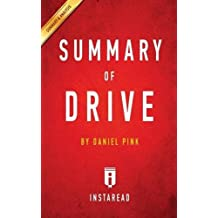 Summary of Drive: by Daniel Pink | Includes Analysis