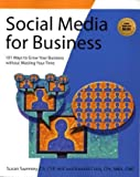 Social Media for Business, Susan Sweeney and Randall Craig, 193164490X