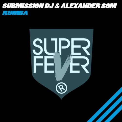 Download The Song Taki Taki Rumba Mp3: Rumba (Original Mix) By Submission Dj & Alexander Som On