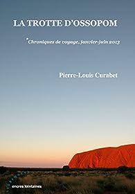 La trotte d'Ossopom !* par Pierre-Louis Curabet