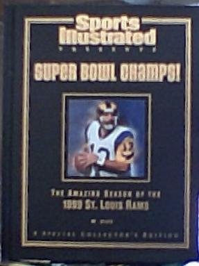 Sports Illustrated Presents Super Bowl Champs   The Amazing Season Of The 1999 St  Louis Rams
