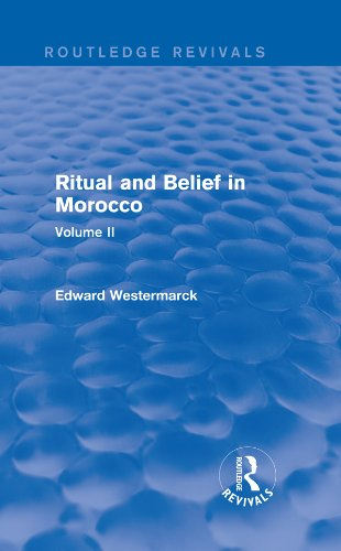 Ritual and Belief in Morocco: Vol. II (Routledge Revivals): 2 Pdf
