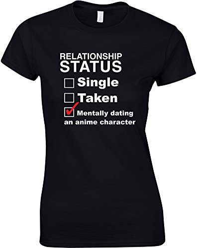 Mentally Dating An Anime Character, Ladies Printed T-Shirt
